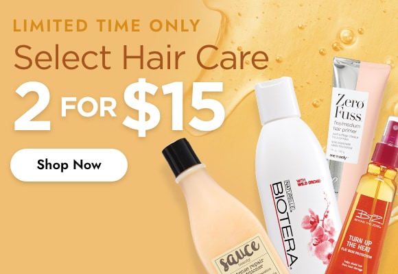 Hair Care 2 for $15